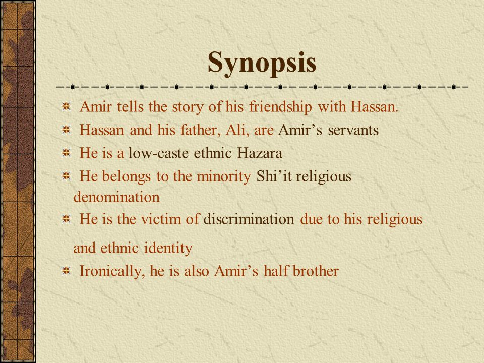 Synopsis Amir tells the story of his friendship with Hassan.