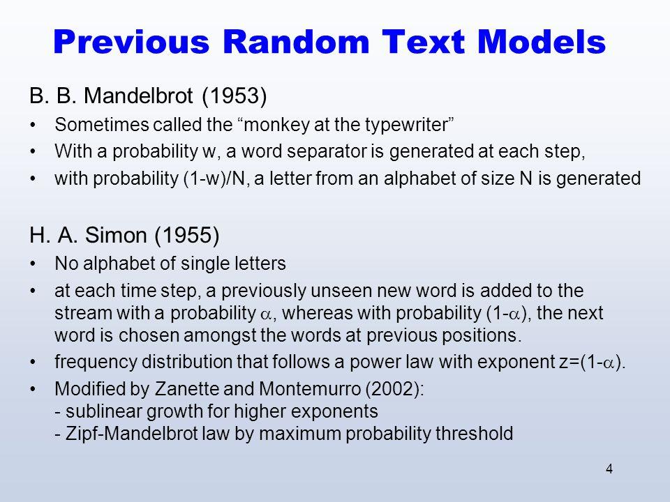 4 Previous Random Text Models B. B.