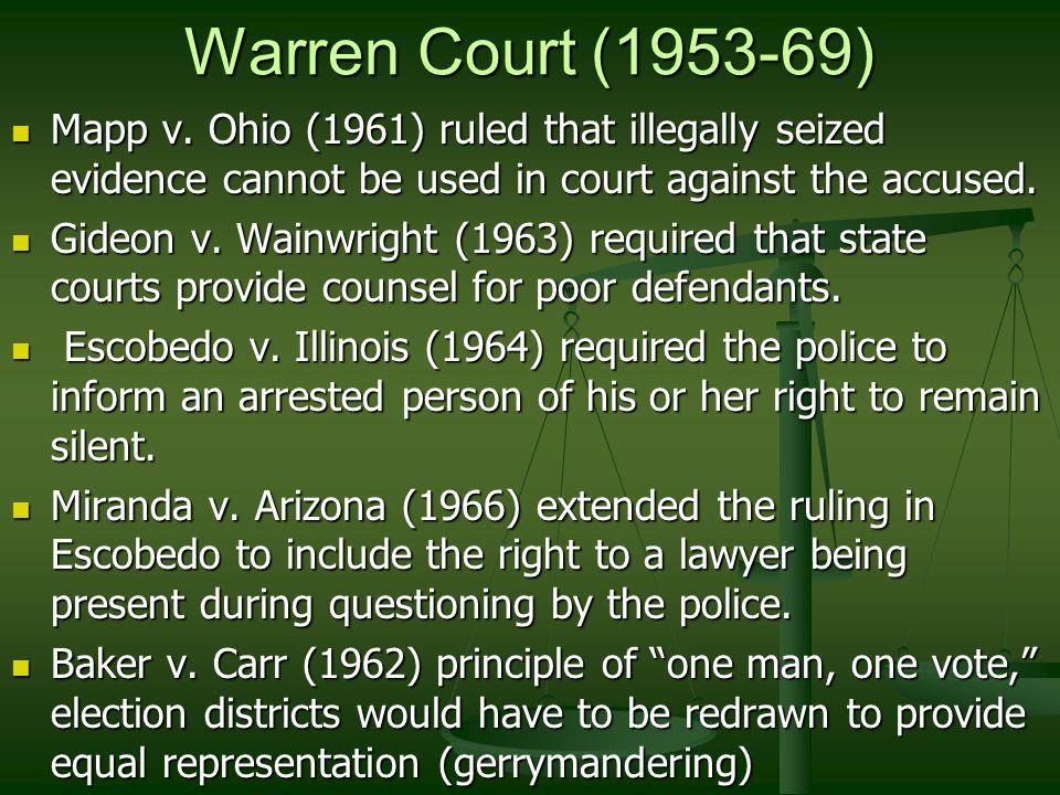 Warren Court (1953-69) Mapp v.