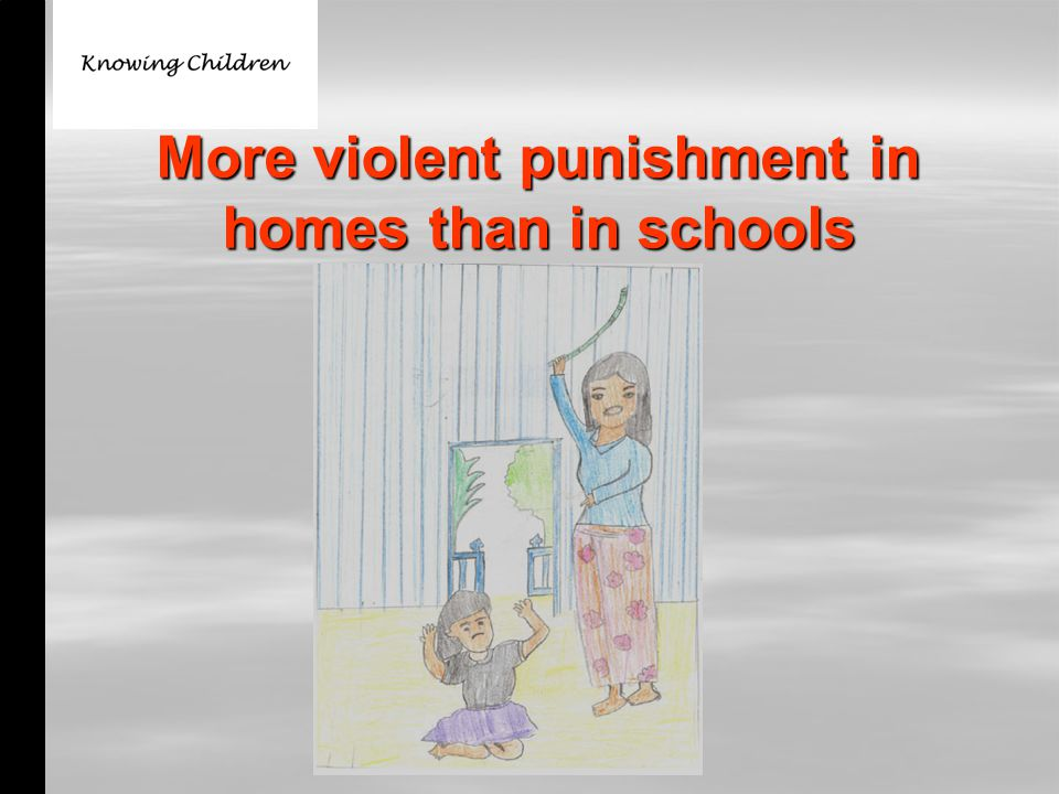 More violent punishment in homes than in schools