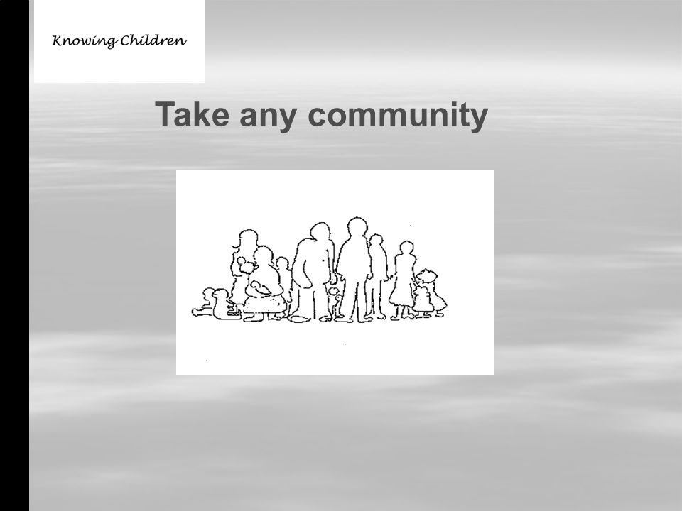 Take any community