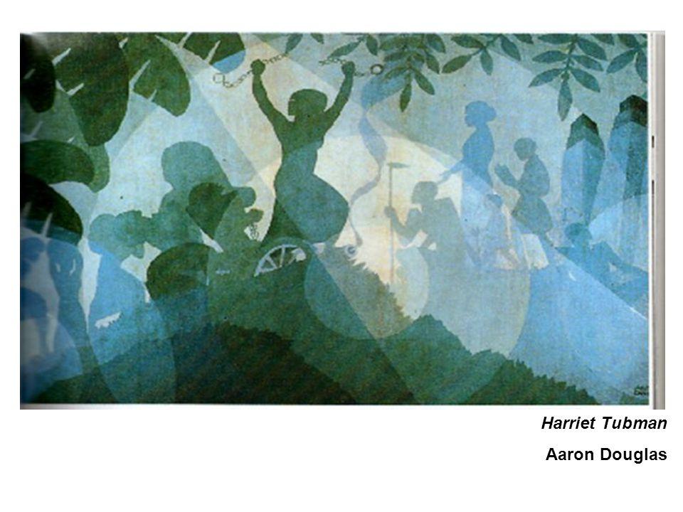 Harriet Tubman Aaron Douglas
