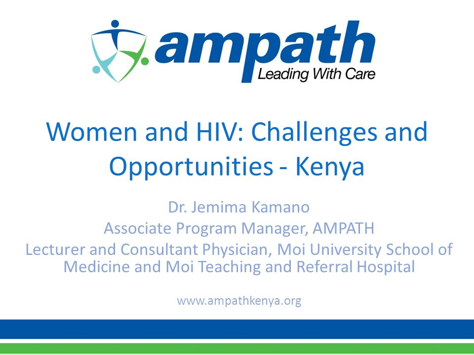 Women and HIV: Challenges and Opportunities - Kenya Dr.