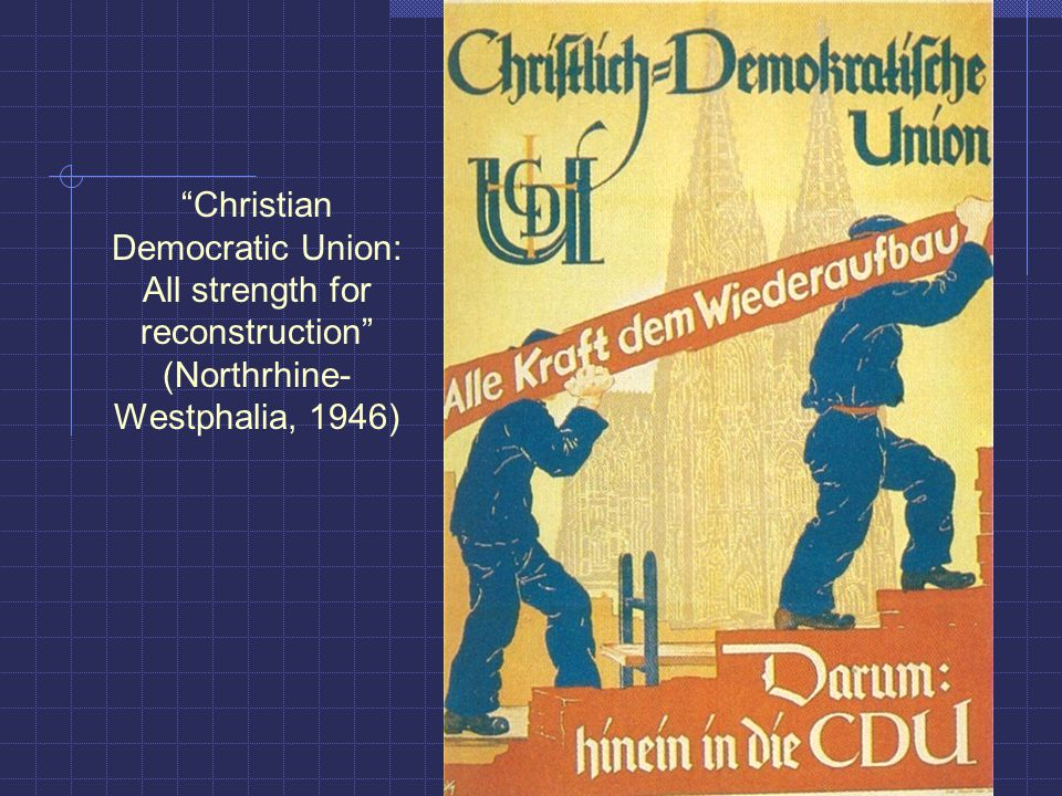 Christian Democratic Union: All strength for reconstruction (Northrhine- Westphalia, 1946)