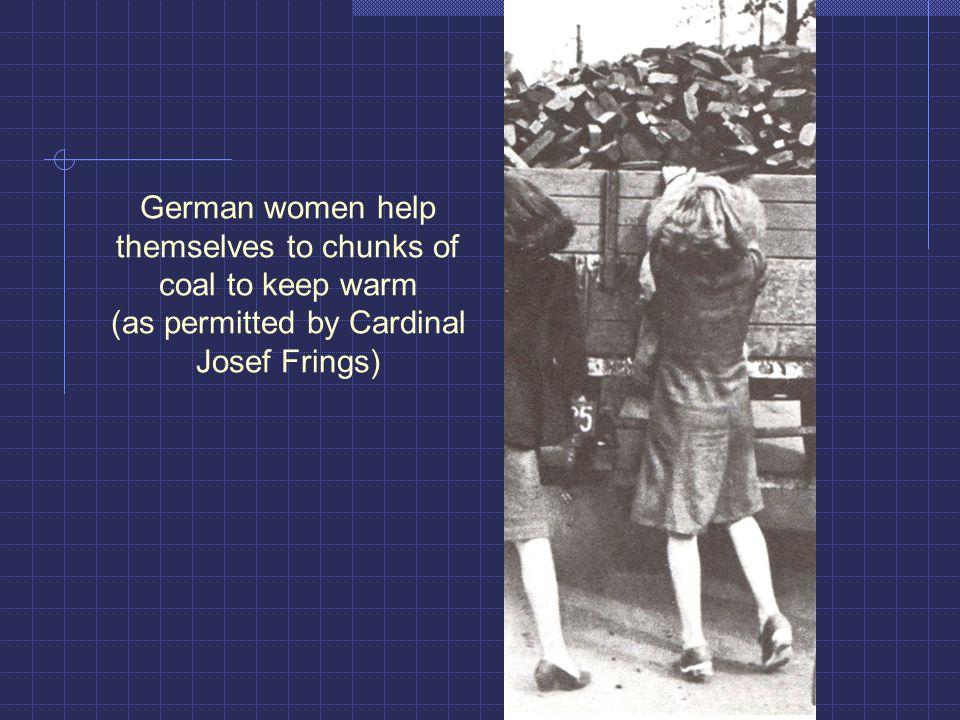German women help themselves to chunks of coal to keep warm (as permitted by Cardinal Josef Frings)