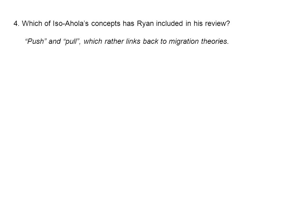 4. Which of Iso-Ahola's concepts has Ryan included in his review.