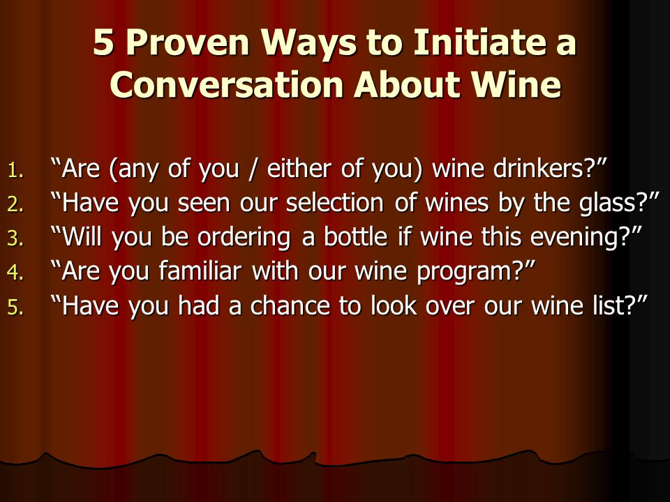 5 Proven Ways to Initiate a Conversation About Wine 1.