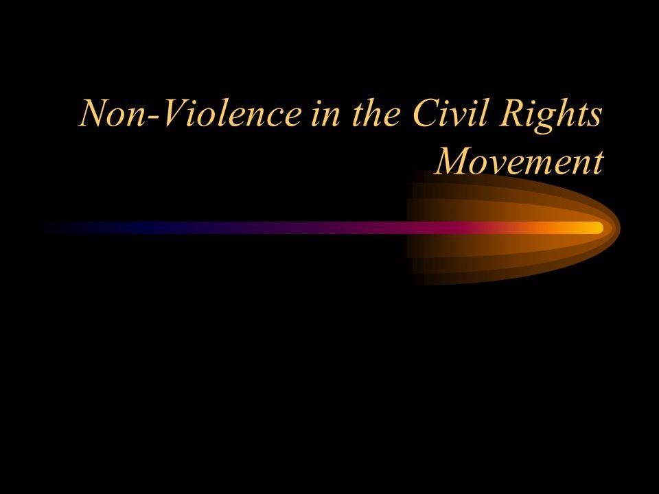 Non-Violence in the Civil Rights Movement