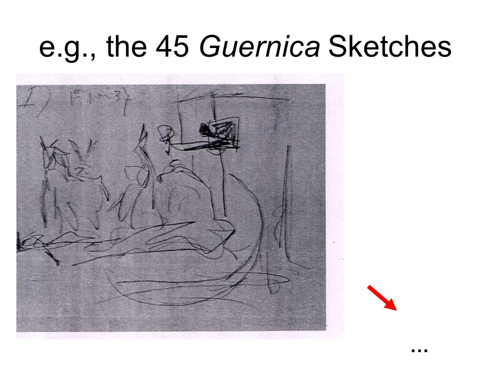 e.g., the 45 Guernica Sketches …