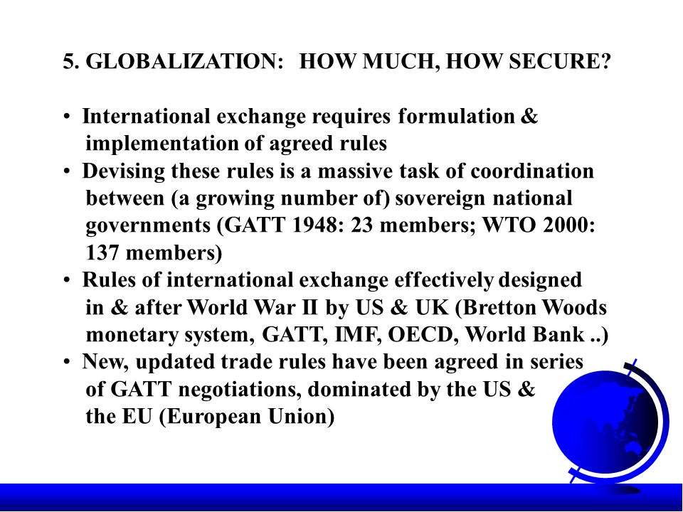 5.GLOBALIZATION: HOW MUCH, HOW SECURE.