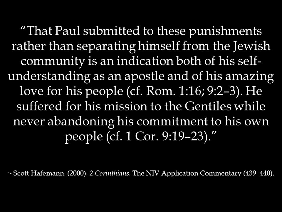 """""""That Paul submitted to these punishments rather than separating himself from the Jewish community is an indication both of his self- understanding as"""