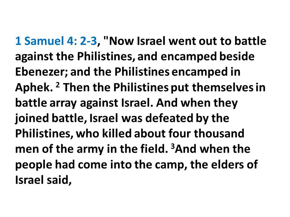1 Samuel 4: 2-3,