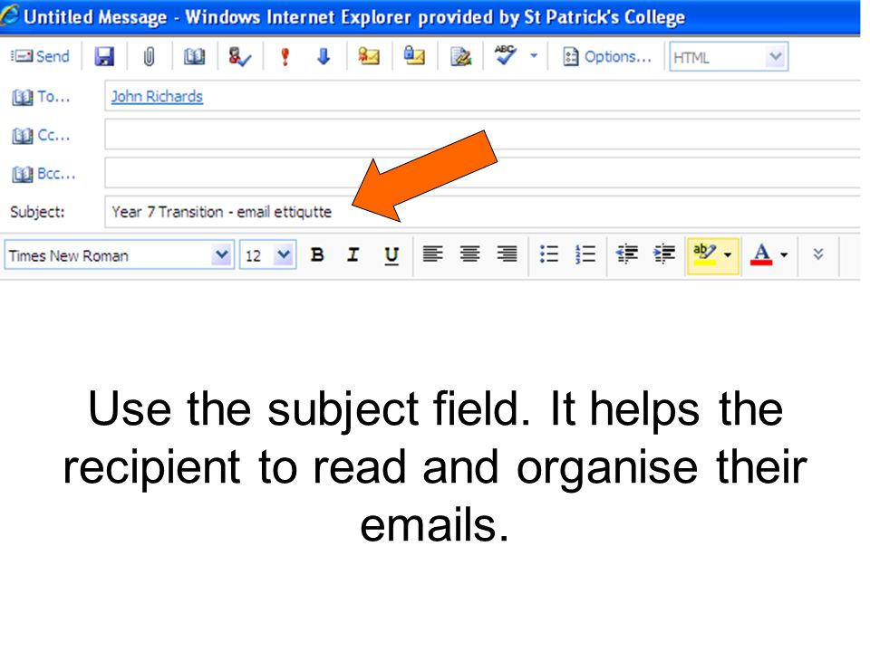 Use the subject field. It helps the recipient to read and organise their emails.