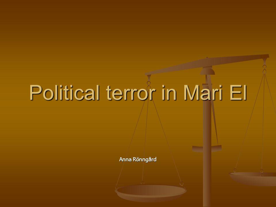 Political terror in Mari El Anna Rönngård
