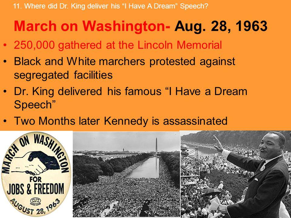March on Washington- Aug.