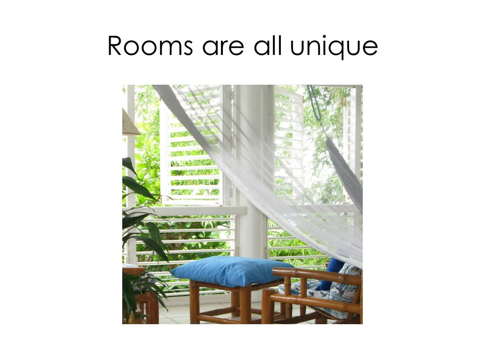 Rooms are all unique