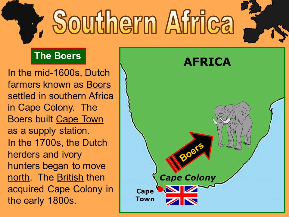 In the late 1800s, the discovery of gold and diamonds in the northern Boer territory set off the Anglo-Boer war.
