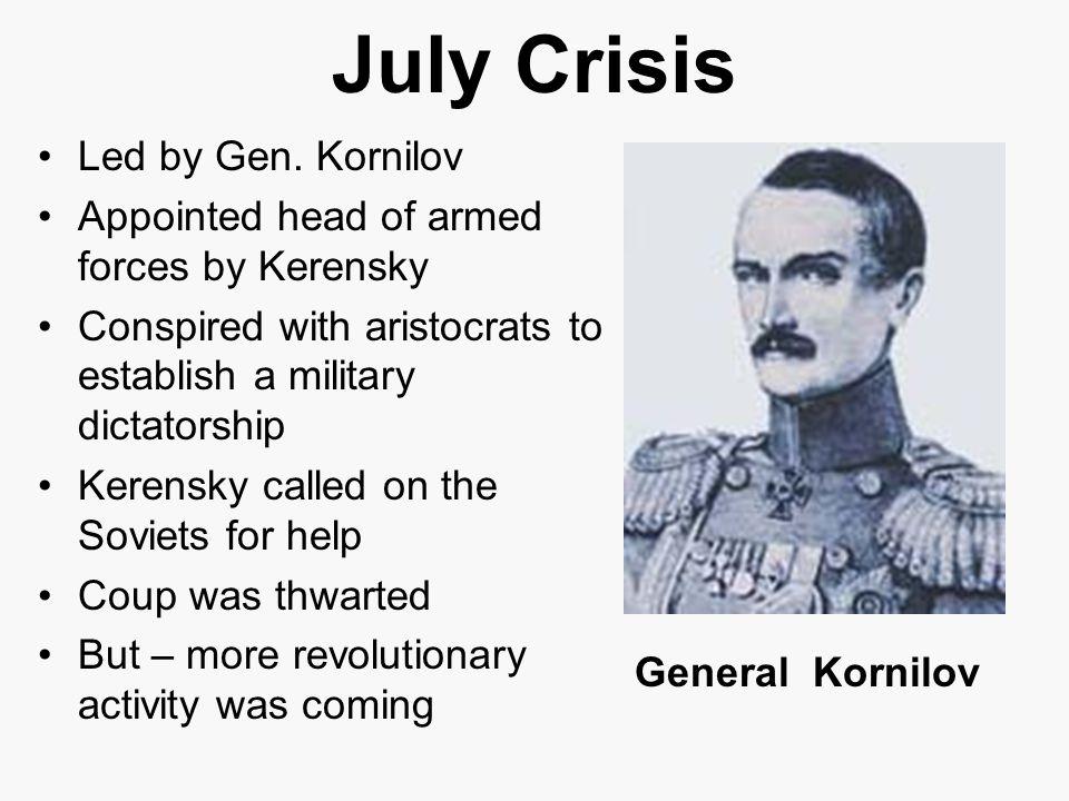 July Crisis Led by Gen.