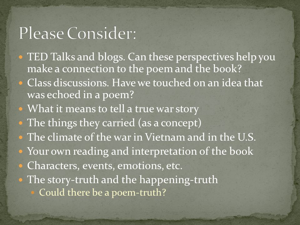 TED Talks and blogs. Can these perspectives help you make a connection to the poem and the book.