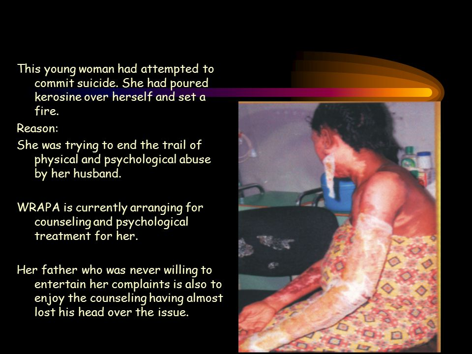 This young woman had attempted to commit suicide.