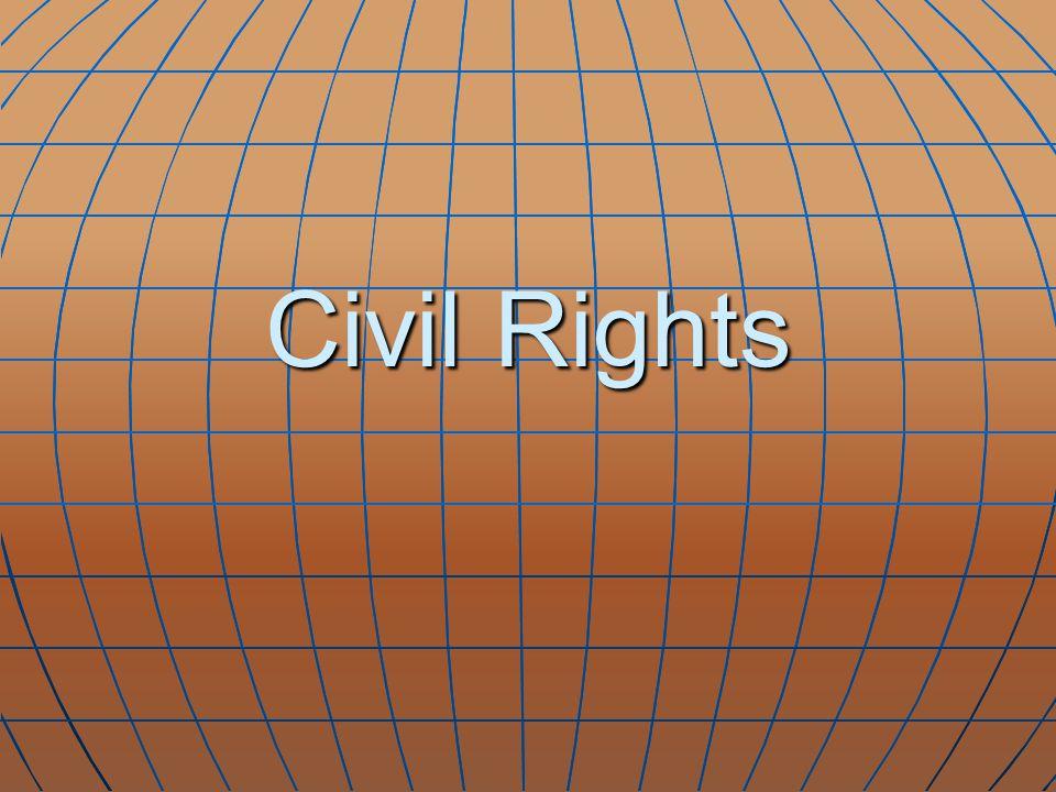 Civil Rights Vocabulary 1.Segregation 2. Plessey v Ferguson 3.