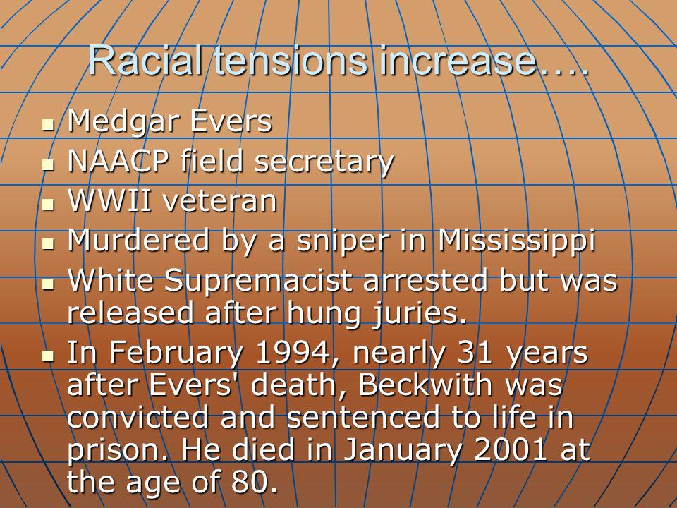 Racial tensions increase….