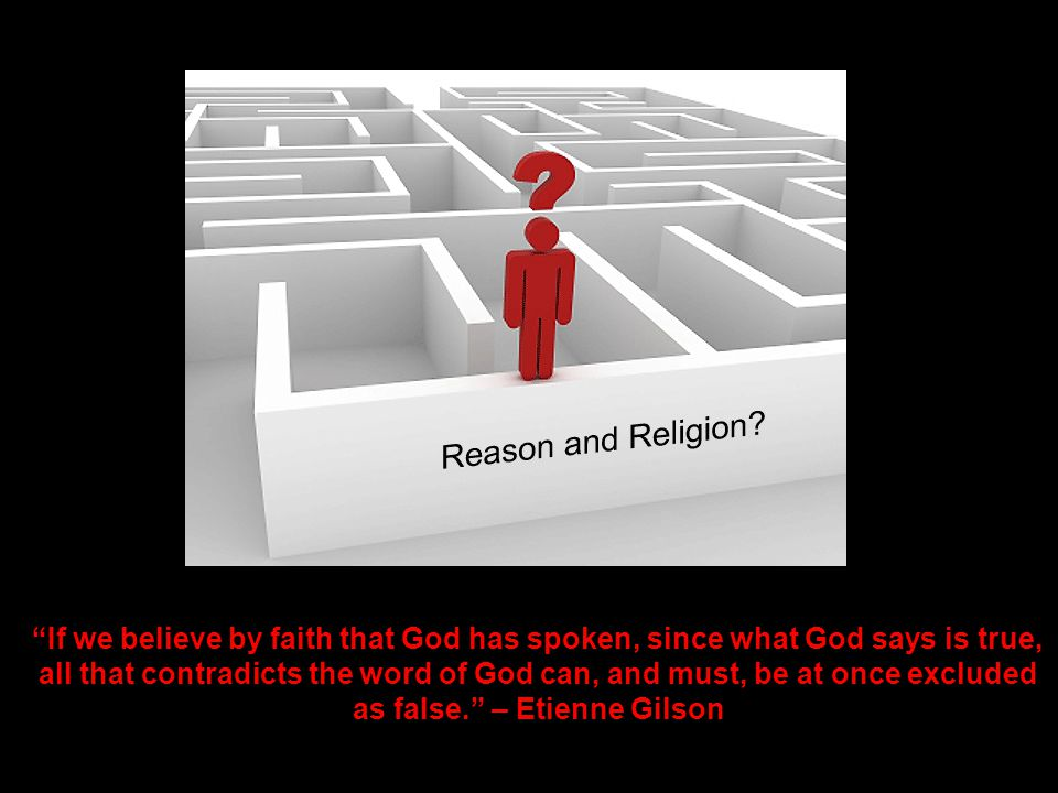 "D o e s God ""If we believe by faith that God has spoken, since what God says is true, all that contradicts the word of God can, and must, be at once e"