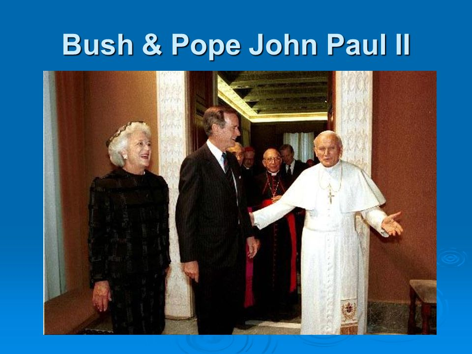 Bush & Pope John Paul II