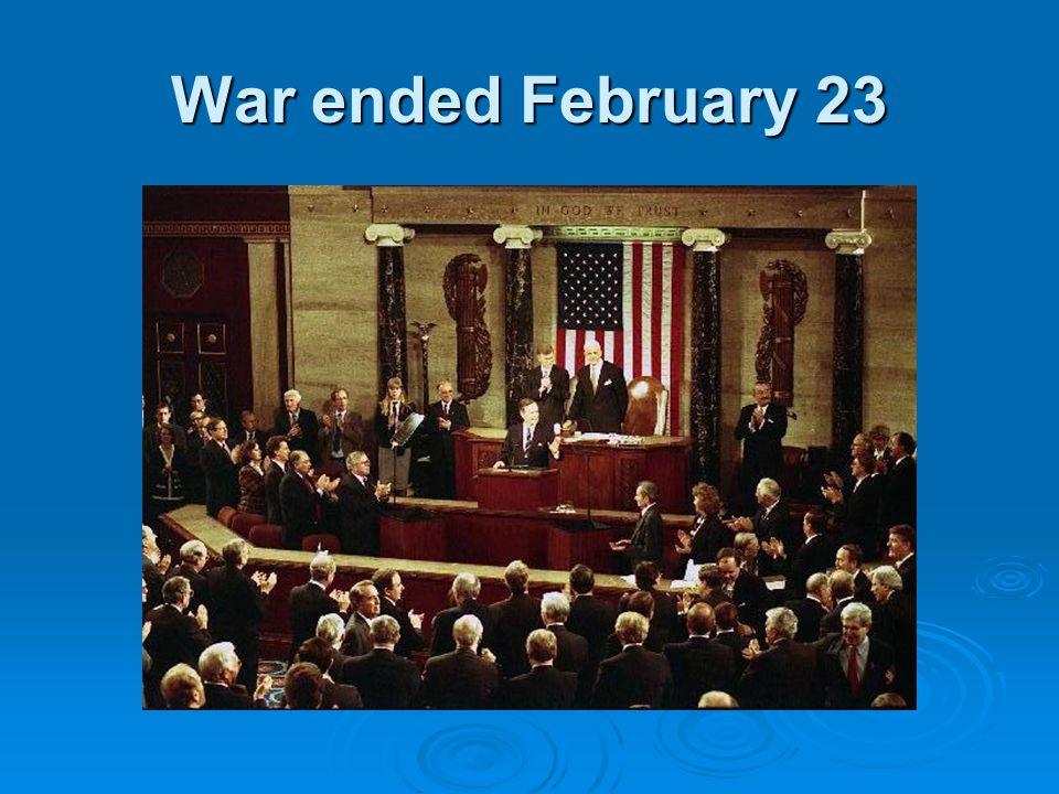War ended February 23