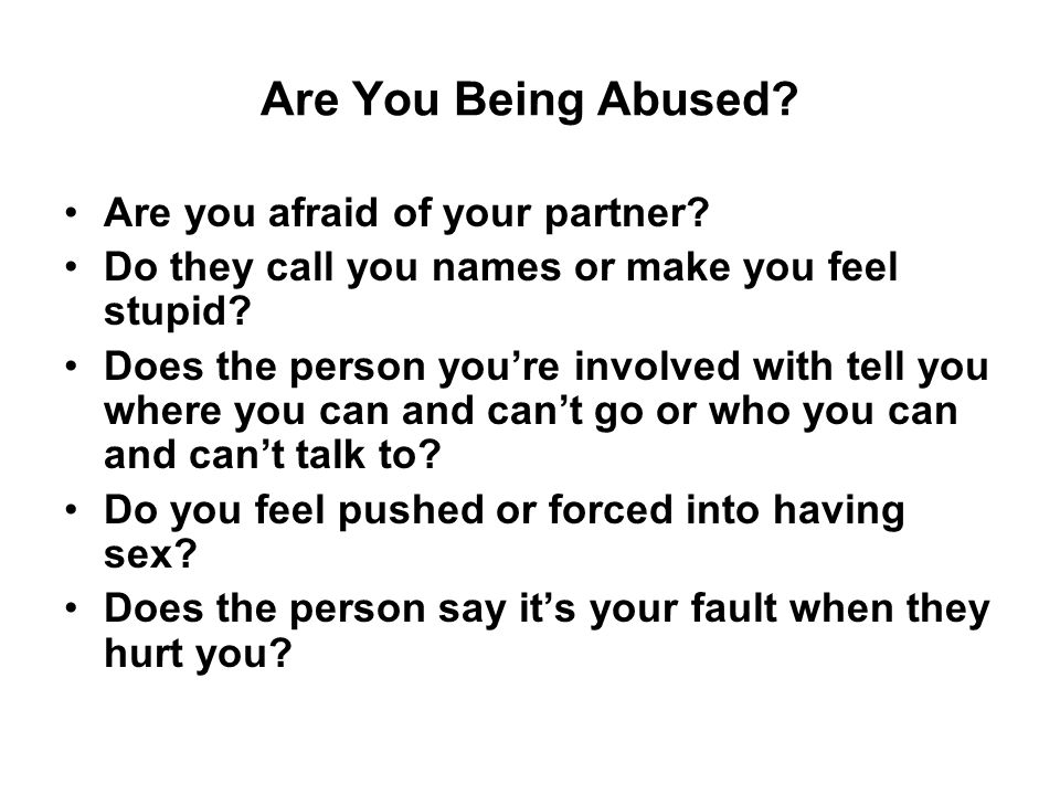 Are You Being Abused. Are you afraid of your partner.