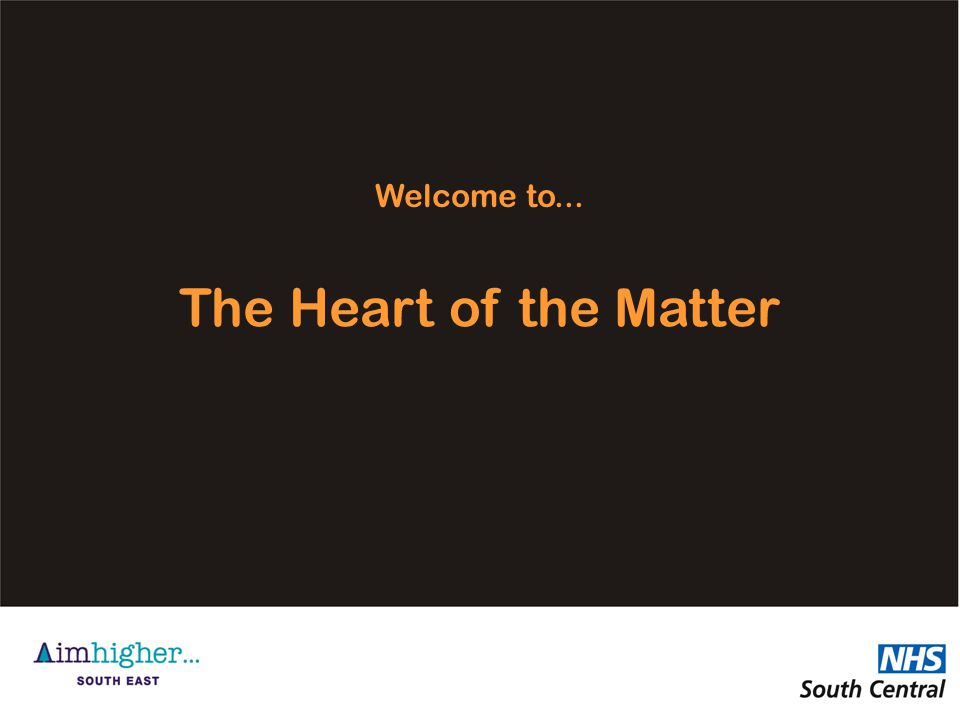 Welcome to... The Heart of the Matter