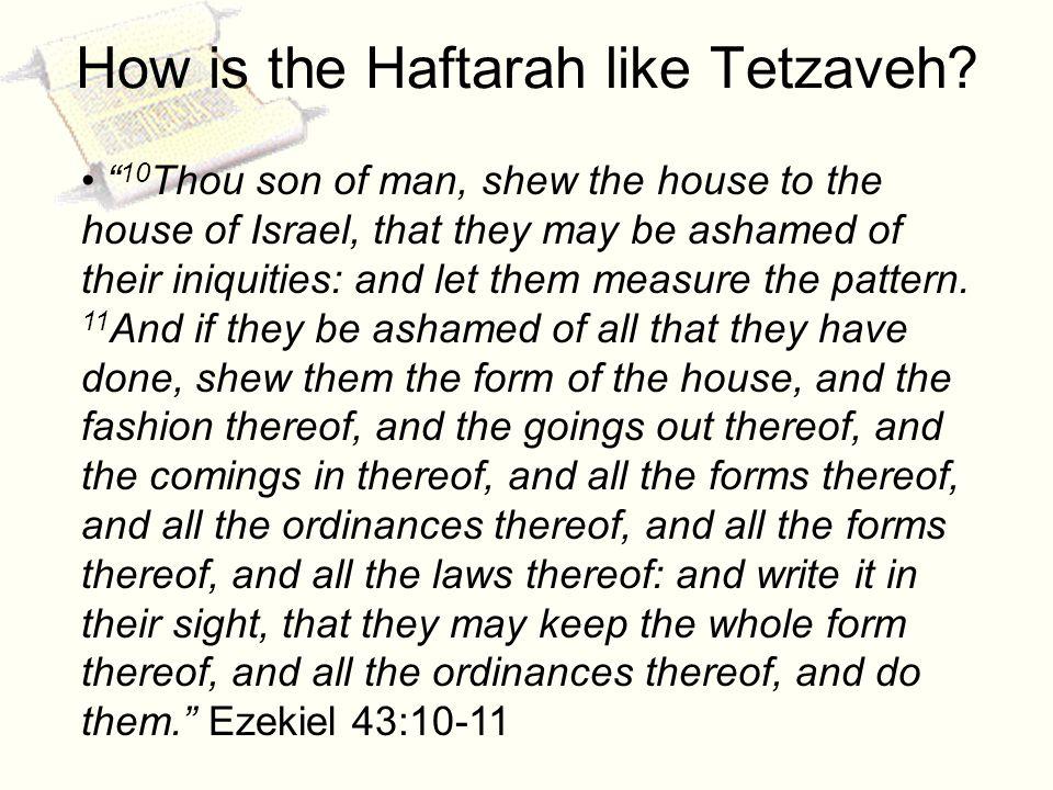 How is the Haftarah like Tetzaveh.