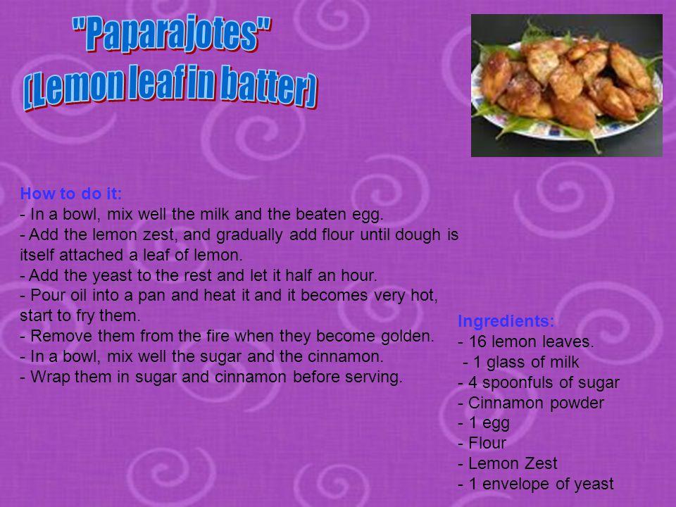 Ingredients: - 16 lemon leaves.