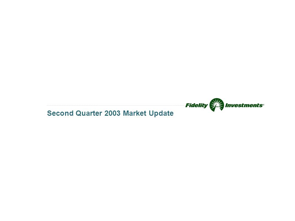 Second Quarter 2003 Market Update