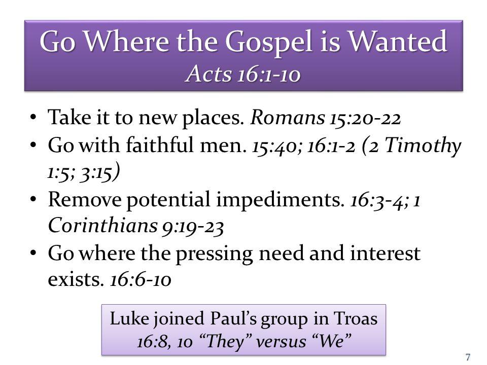 8 P HILIPPI Acts 16:11-12 P HILIPPI Acts 16:11-12
