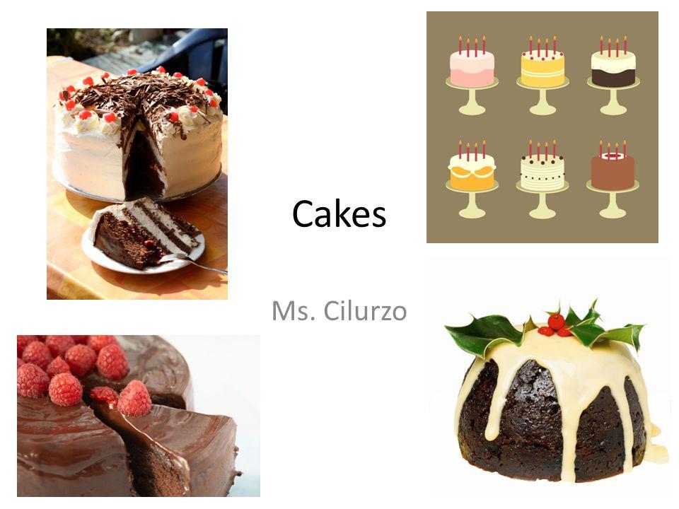 Cakes Ms. Cilurzo