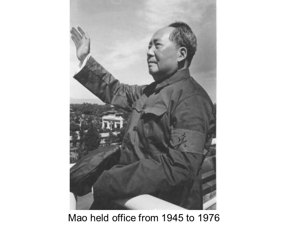 Mao held office from 1945 to 1976