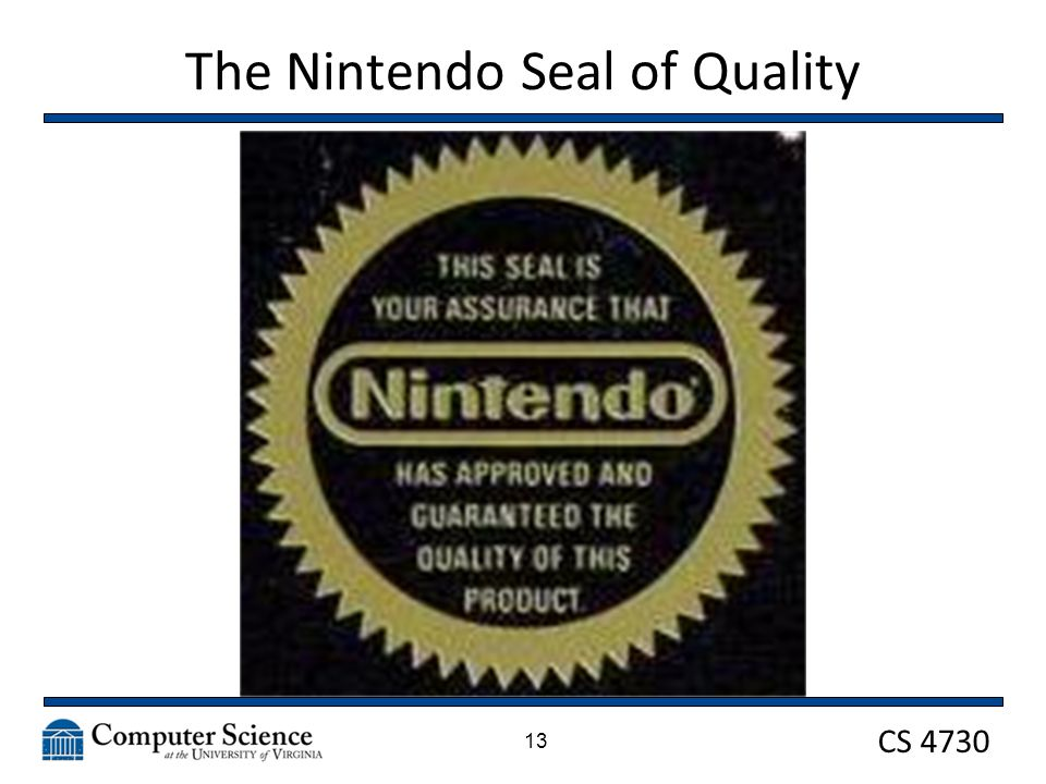 CS 4730 The Nintendo Seal of Quality 13