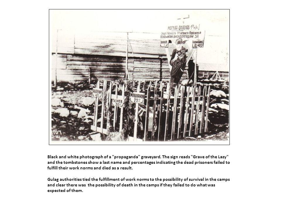 Black and white photograph of a propaganda graveyard.