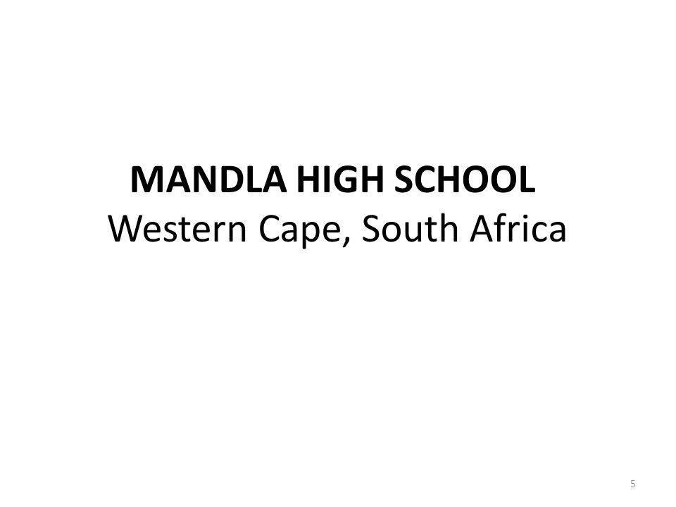 MANDLA HIGH SCHOOL Western Cape, South Africa 5