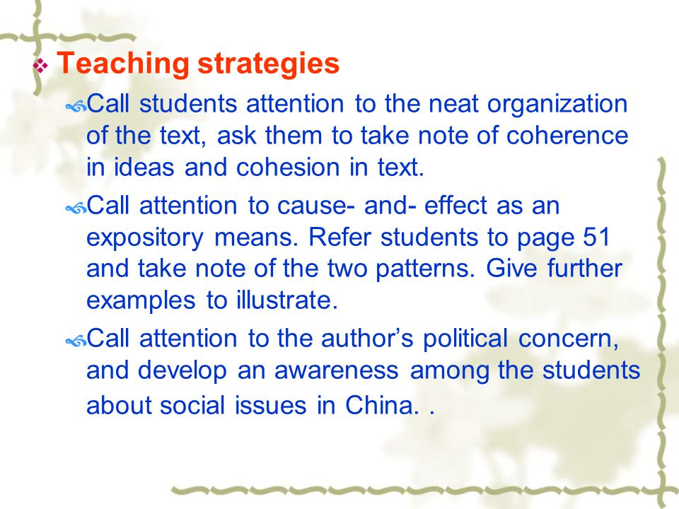  Questions to elicit students' responses:  Can you find anywhere in the passage a thesis statement.
