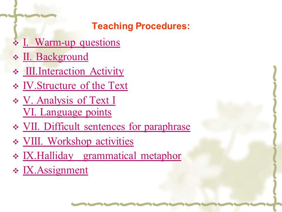Teaching Procedures:  I. Warm-up questions I. Warm-up questions  II.