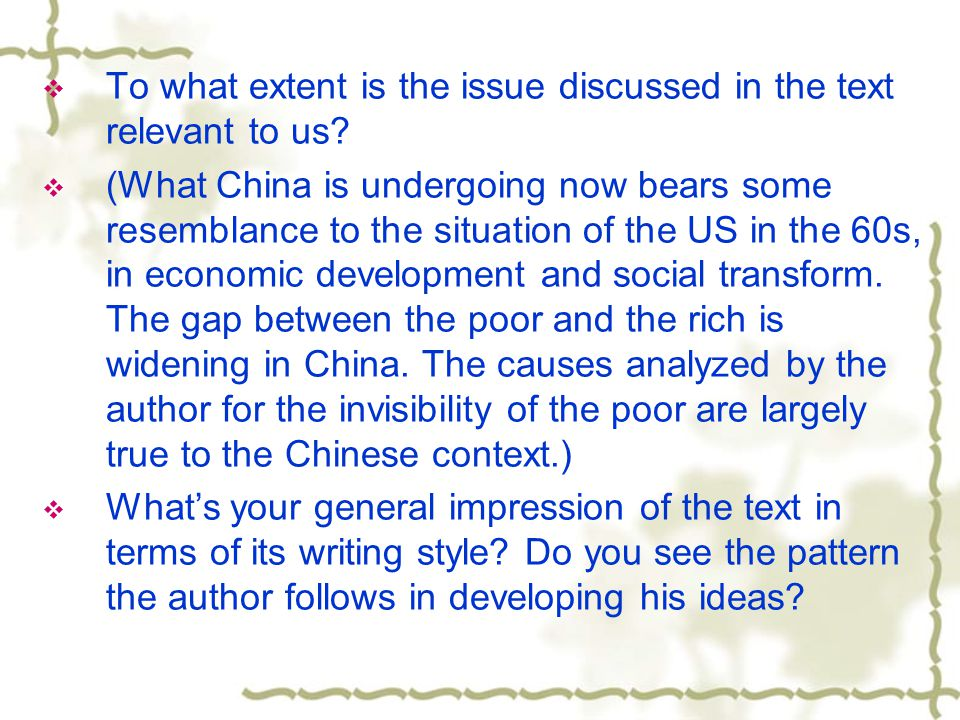  To what extent is the issue discussed in the text relevant to us.