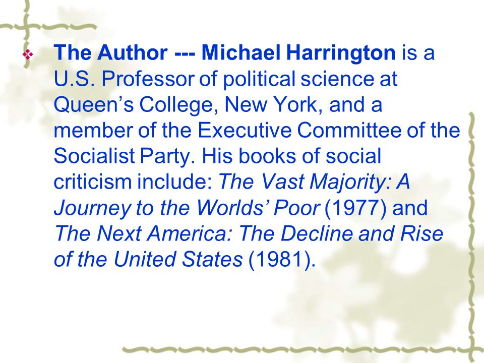  The Author --- Michael Harrington is a U.S.