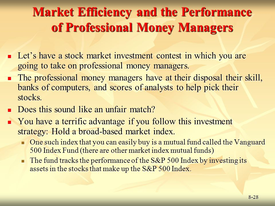 8-28 Let's have a stock market investment contest in which you are going to take on professional money managers. Let's have a stock market investment