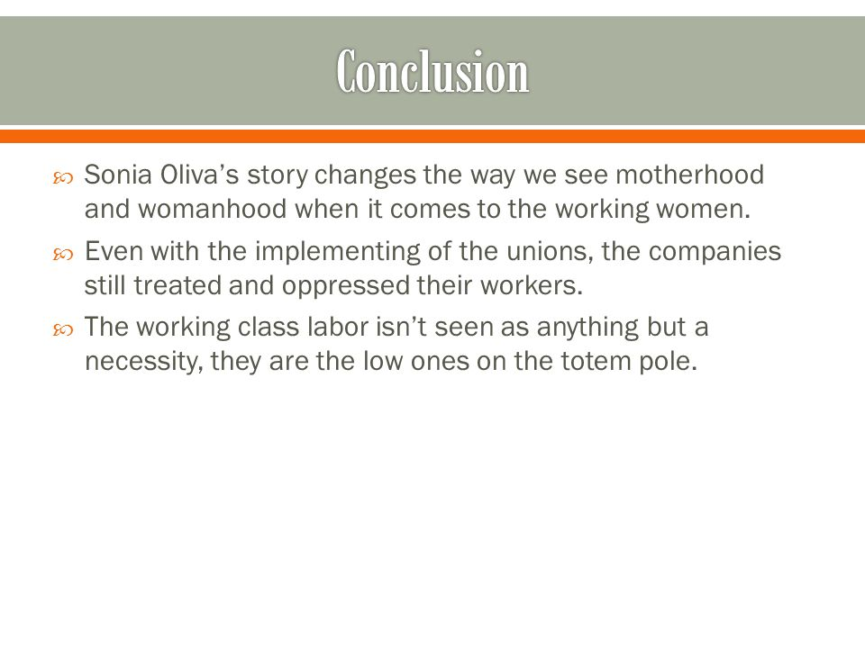  Sonia Oliva's story changes the way we see motherhood and womanhood when it comes to the working women.