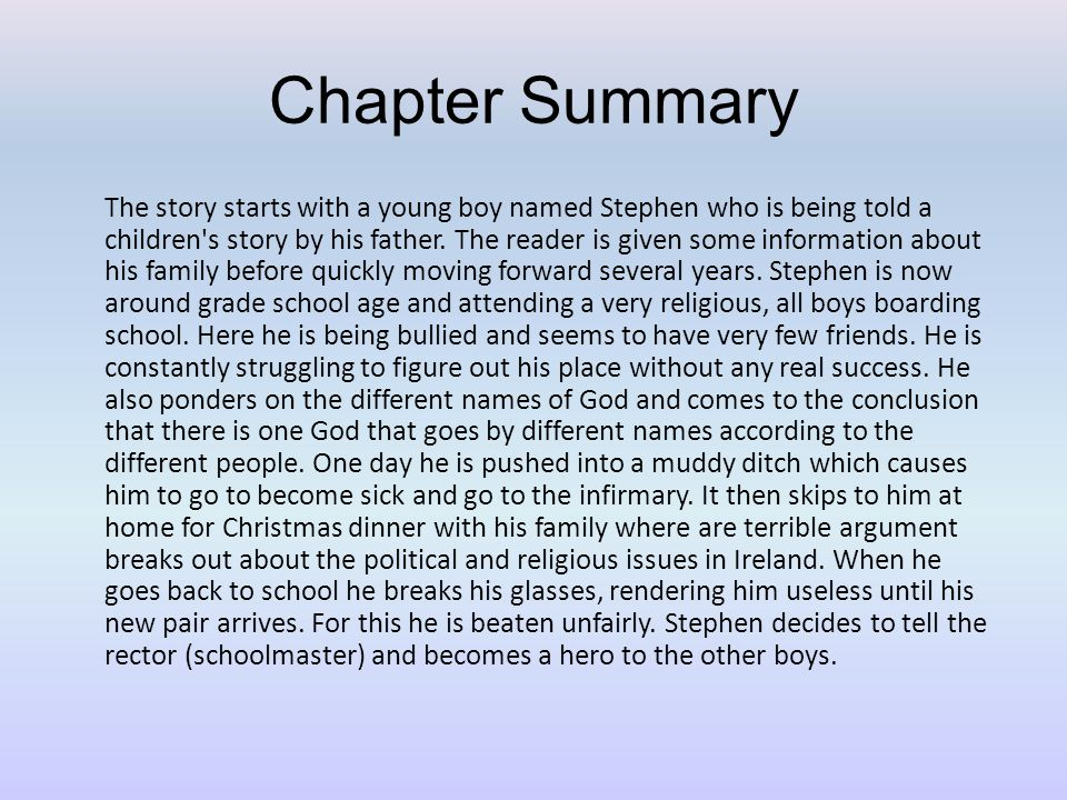Chapter Summary The story starts with a young boy named Stephen who is being told a children s story by his father.