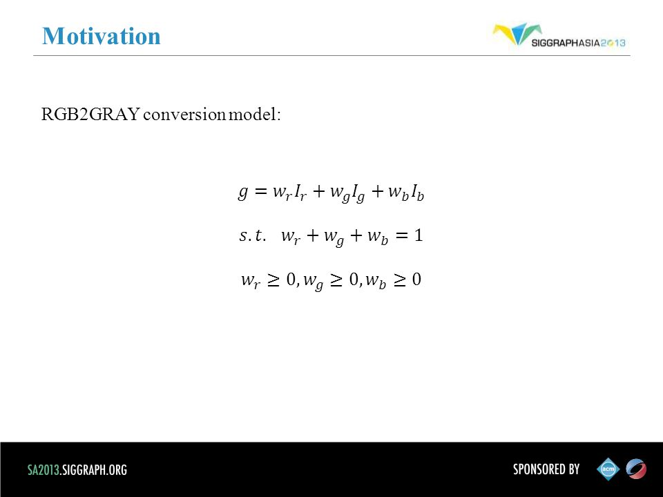 Motivation RGB2GRAY conversion model: