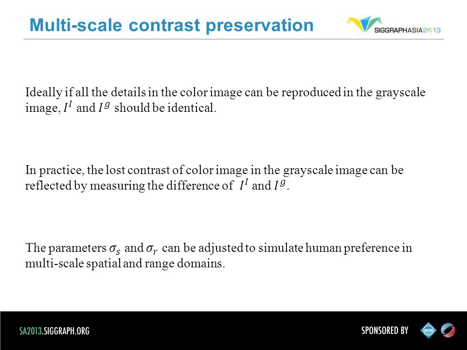 Multi-scale contrast preservation