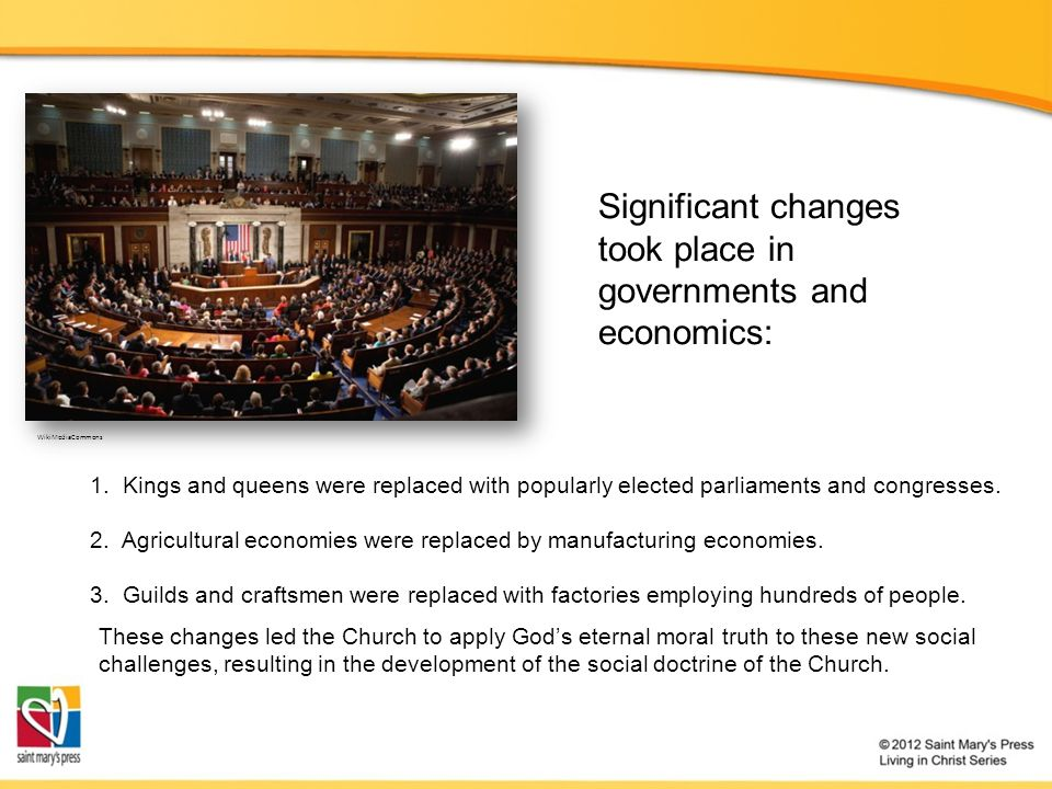 Significant changes took place in governments and economics: 1.